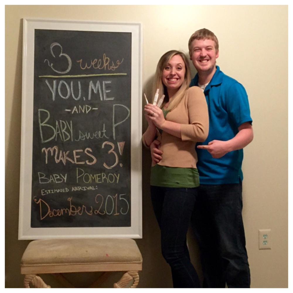 Our first picture with the chalkboard Matt made for us to document our first pregnancy!